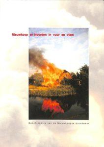 nieuwkoop en noorden in vuur en vlam